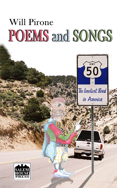 Poems and Songs by Will Pirone cover published by Salem House Press.