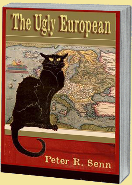 The Ugly European by Peter Senn book cover
